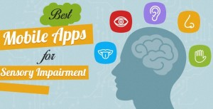 Best Mobile Apps for Sensory Impairments